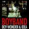 BoyBand - Boy Wonder a Idea