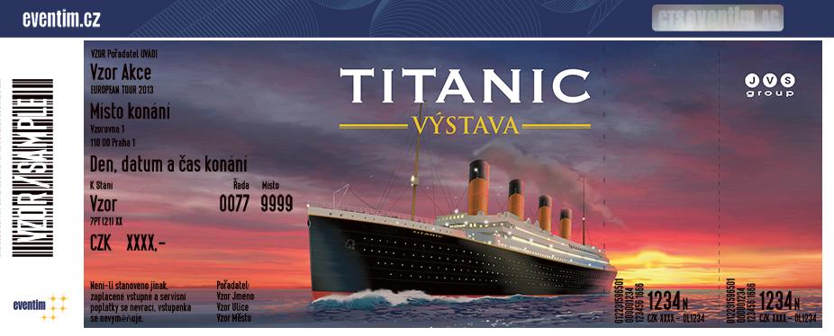 Výstava titanic vstupenky
